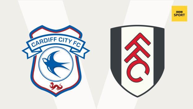Cardiff v Fulham