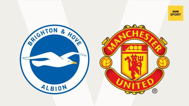 Brighton v Man Utd