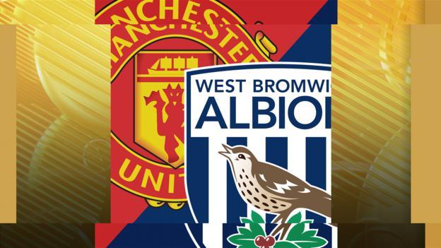 Man Utd v West Brom