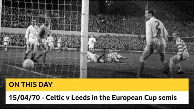Celtic v Leeds in 1970