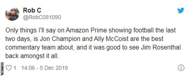 Tweet saying 'Only things I'll say on Amazon Prime showing football the last two days, is Jon Champion and Ally McCoist are the best commentary team about, and it was good to see Jim Rosenthal back amongst it all.'