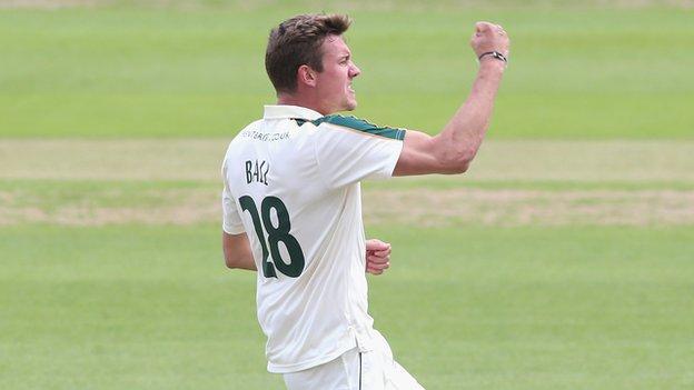 Nottinghamshire fast fowler Jake Ball
