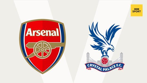 Arsenal v Crystal Palace