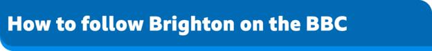 How to follow Brighton & Hove Albion on the BBC banner