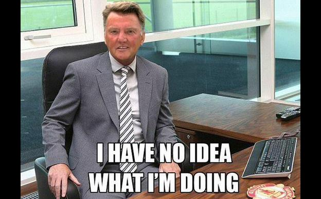 Louis van Gaal is mocked in a meme where he says he doesn't know what he's doing