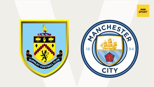 Burnley v Man City