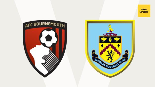 Bournemouth v Burnley