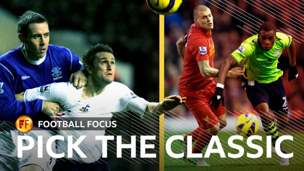 Vote for which classic match you watch on Football Focus - bbc