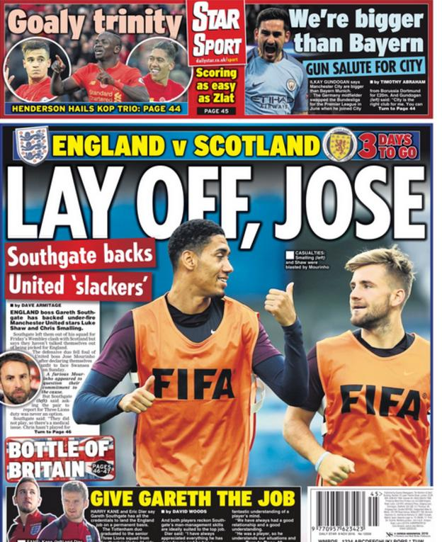 The Daily Star leads on comments made by England boss Gareth Southgate relating to Jose Mourinho's criticism of Chris Smalling and Luke Shaw