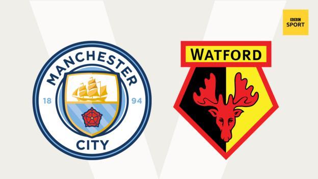 Man City v Watford