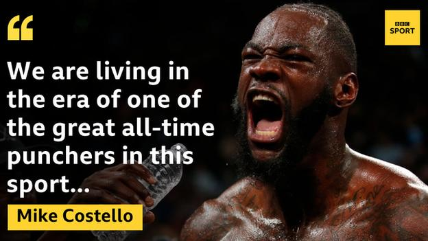 Mike Costello says Deontay Wilder is the biggest puncher he has seen in his lifetime