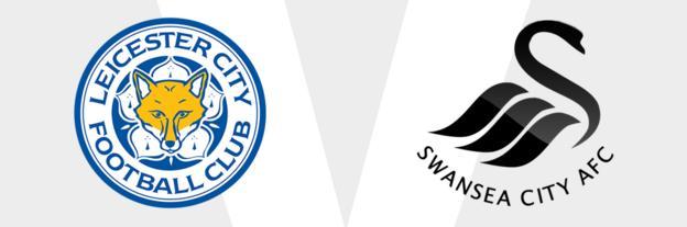 Leicester v Swansea