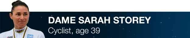 Dame Sarah Storey - Cyclist, age 39