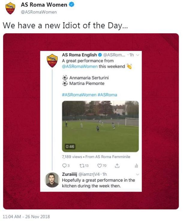 """Roma's twitter highlights a sexist comment by calling the person """"idiot of the day"""""""