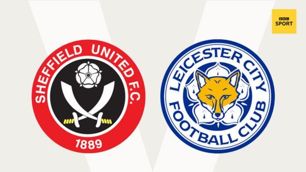 Sheffield Utd v Leicester
