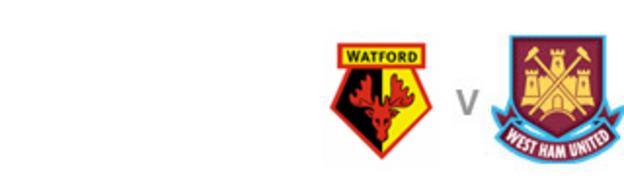 Watford v West Ham