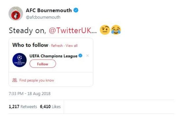 """Bournemouth respond to a Twitter follow suggestion of the Champions League by replying """"steady on twitter"""" - despite their excellent form"""