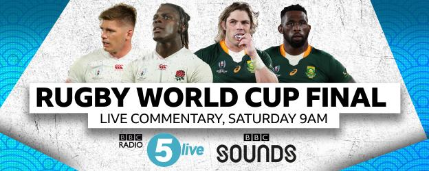 Graphic advertising that BBC Radio 5 Live will have live commentary of the Rugby World Cup final