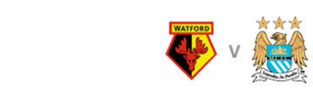 Watford v Man City