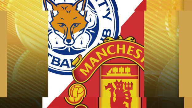 Leicester v Man Utd