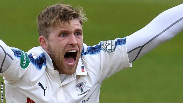 David Willey has taken 178 first class wickets in 70 matches since making his debut in 2009