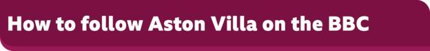 How to follow Aston Villa on the BBC banner