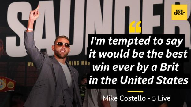 """Mike Costello quote on Billy Joe Saunders: """"I'm tempted to say it would be the best win ever by a Brit in the United States if Saunders prevails."""""""