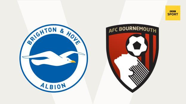Brighton v Bournemouth