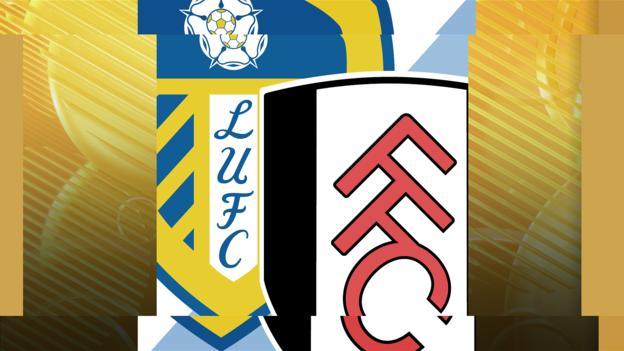 Leeds v Fulham