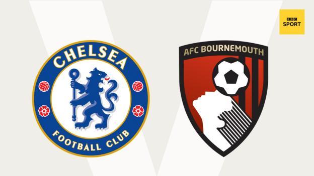 Chelsea v Bournemouth