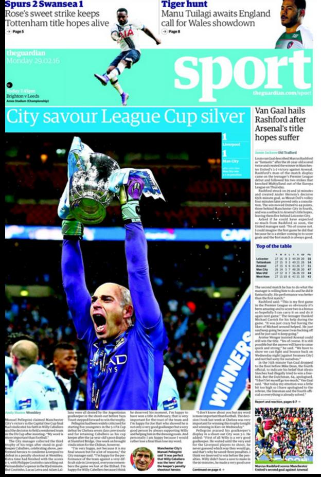 The front page of Monday's Guardian sports section features a picture of Manchester City goalkeeper Willy Caballero with the Capital One Cup