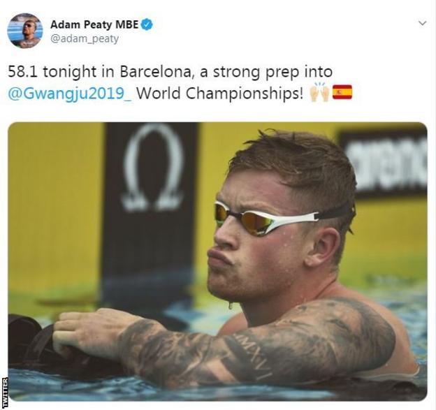 "Adam Peaty tweet saying: ""58.1 tonight in Barcelona, a strong prep into @Gwangju2019 World Championships!"""