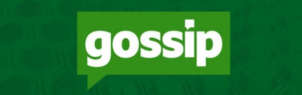 Football gossip