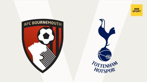Bournemouth v Tottenham