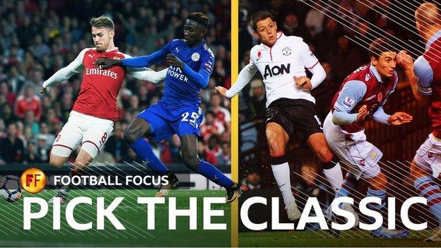 Choose which classic Premier League match highlights are shown on Football Focus