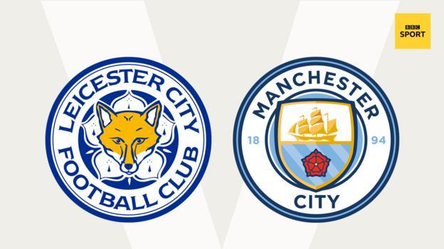 Leicester v Man City