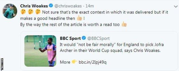 Chris Woakes tweet after initial story on Jofra Archer