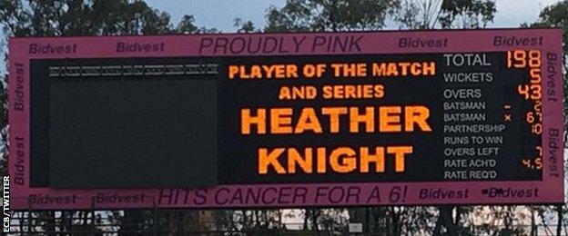 Heather Knight is displayed as player of the match and the series on the Johannesburg scoreboard