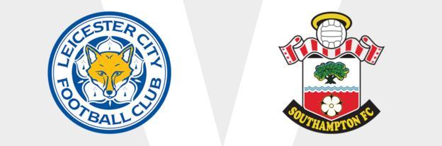 Leicester v Southampton