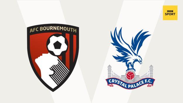 Bournemouth v Crystal Palace