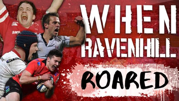 When Ravenhill Roared - How Ulster made their Belfast home a European fortress