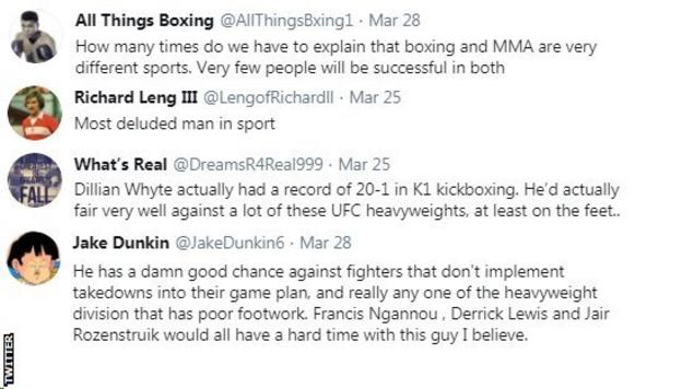 "Twitter fans react to Dillian Whyte's comments that he would consider switching to the UFC. One fan calls Whyte ""deluded"" while another says he could do well in UFC due to a background in kickboxing."