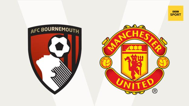 Bournemouth v Man Utd