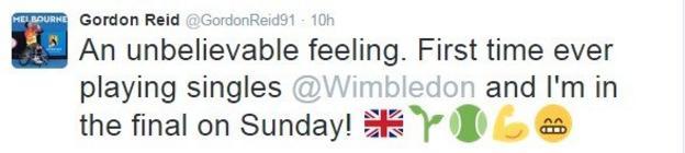 Gordon Reid tweeted his delight at reaching the men's wheelchair singles final