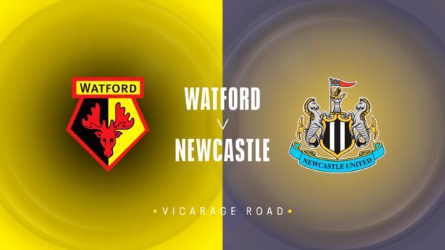 Watford v Newcastle