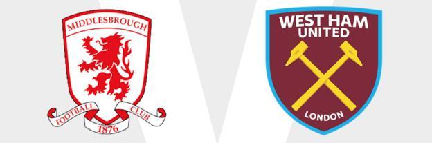 Middlesbrough v West Ham