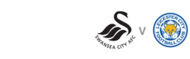 Swansea v Leicester