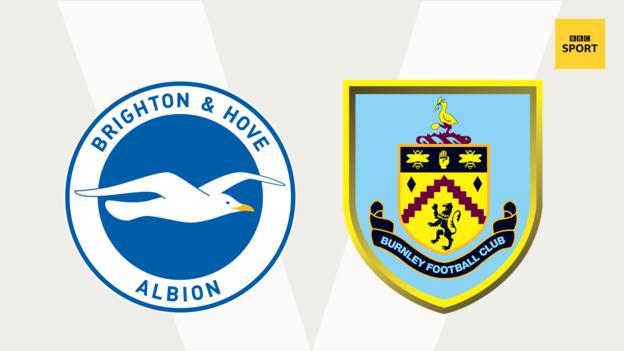Brighton v Burnley