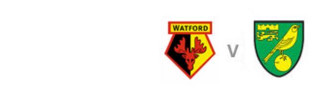 Watford v Norwich