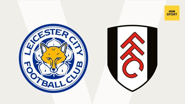 Leicester v Fulham
